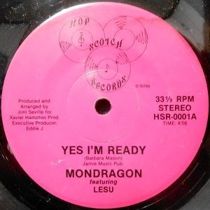 7 / MONDRAGON / YES I'M READY / RUNAROUND SUE