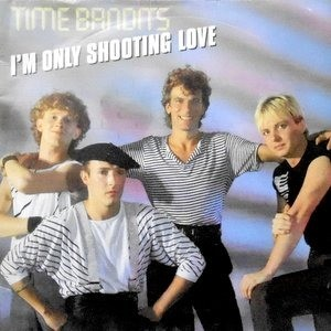 7 / TIME BANDITS / I'M ONLY SHOOTING LOVE / ONLY LOVERS WILL SURVIVE
