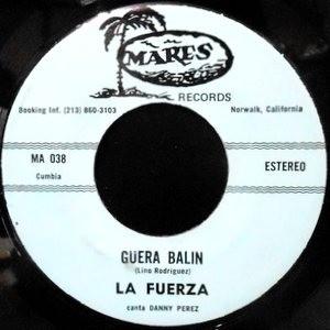 7 / LA FUERZA / GUERA BALIN / MUCHO CORAZON