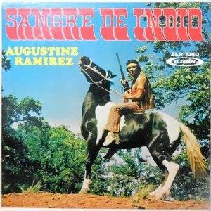 LP / AUGUSTINE RAMIREZ / SANGRE DE INDIO