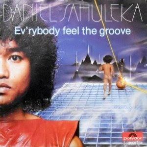 7 / DANIEL SAHULEKA / EV'RYBODY FEEL THE GROOVE