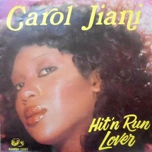 7 / CAROL JIANI / HIT'N RUN LOVER / ALL THE PEOPLE OF THE WORLD