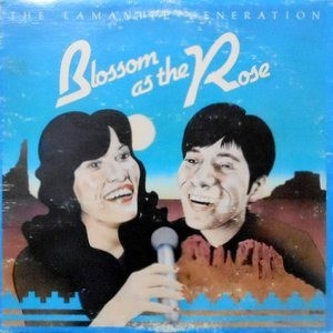 LP / THE LAMANITE GENERATION / BLOSSOM AS THE ROSE