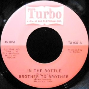 7 / BROTHER TO BROTHER / IN THE BOTTLE / THE AFFAIR