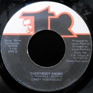 7 / CINDY RODRIGUEZ / EVERYBODY KNOWS / THE WAY WE ARE