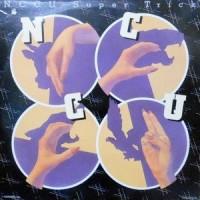 LP / N.C.C.U. / SUPER TRICK
