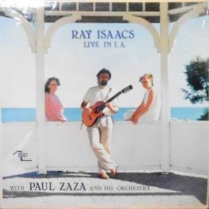 LP / PAUL ZAZA AND HIS ORCHESTRA / RAY ISAACS LIVE IN L.A.