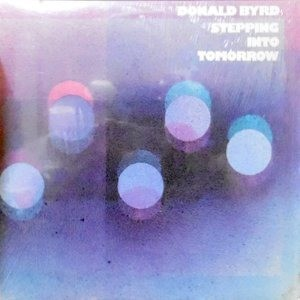 LP / DONALD BYRD / STEPPING INTO TOMORROW