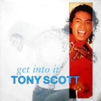 7 / TONY SCOTT / GET INTO IT