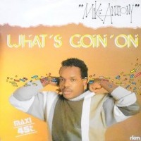 12 / MIKE ANTHONY / WHAT'S GOIN' ON