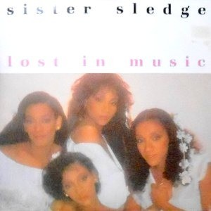 12 / SISTER SLEDGE / LOST IN MUSIC (SPECIAL 1984 NILE ROGERS REMIX) / SMILE