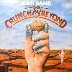 LP / RAH BAND / THE CRUNCH & BEYOND
