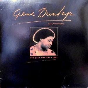LP / GENE DUNLAP / IT'S JUST THE WAY I FEEL