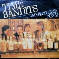 7 / TIME BANDITS / I'M SPECIALIZED IN YOU / GINNY (PUTS HER BANDS ON HER SHOULDERS)