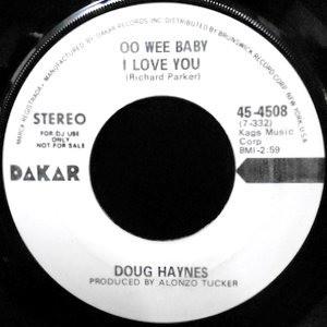 7 / DOUG HAYNES / OO WEE BABY I LOVE YOU