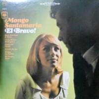 LP / MONGO SANTAMARIA / EL BRAVO!