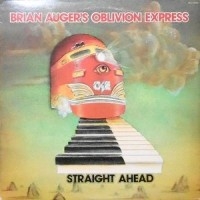 LP / BRIAN AUGER'S OBLIVION EXPRESS / STRAIGHT AHEAD