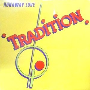 LP / TRADITION / RUNAWAY LOVE