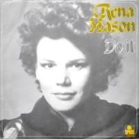 7 / RENA MASON / DO IT / TELL HIM YOU LOVE HIM
