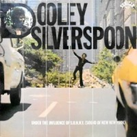 LP / DOOLEY SILVERSPOON / UNDER THE INFLUENCE OF S.O.N.N.Y.