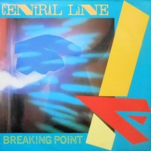 LP / CENTRAL LINE / BREAKING POINT