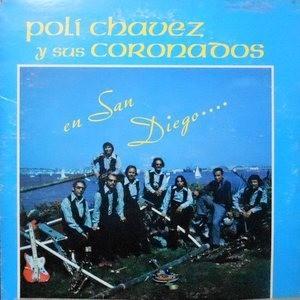 LP / POLI CHAVEZ Y SUS CORONADOS / EN SAN DIEGO