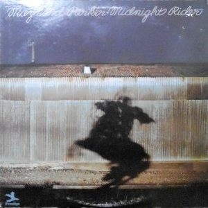 LP / MAYNARD PARKER / MIDNIGHT RIDER