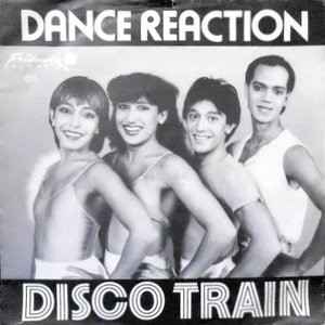 7 / DANCE REACTION / DISCO TRAIN / TRAIN SOUND