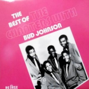 LP / THE CHANTERS WITH BUD JOHNSON / THE BEST OF THE CHANTERS WITH BUD JOHNSON