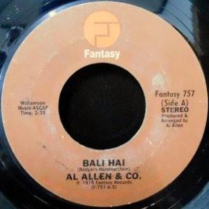 7 / AL ALLEN & CO. / BALI HAI / YOU'LL NEVER WALK ALONE