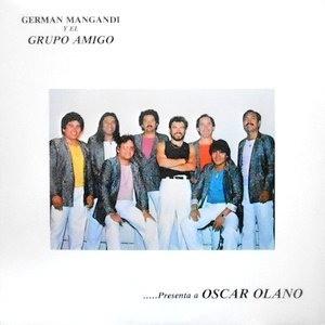 LP / GERMAN MANGANDI Y EL GRUPO AMIGO / PRESENTA A OSCAR OLANO