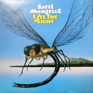 LP / BATTI MAMZELLE / I SEE THE LIGHT