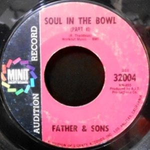 7 / FATHER & SONS / SOUL IN THE BOWL (PART I) / (PART II)
