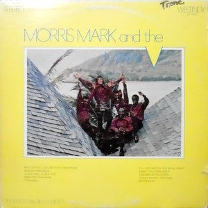 LP / MORRIS MARK AND THE MARK V / MORRIS MARK AND THE MARK V