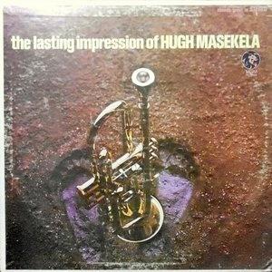 LP / HUGH MASEKELA / THE LASTING IMPRESSION OF HUGH MASEKELA