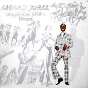 LP / AHMAD JAMAL / STEPPIN OUT WITH A DREAM