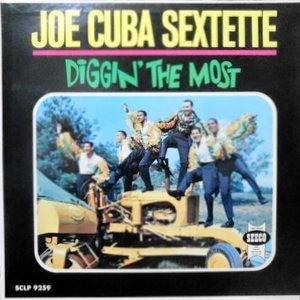 LP / JOE CUBA SEXTETTE / DIGGIN' THE MOST