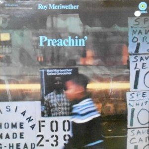 LP / ROY MERIWETHER / PREACHIN'