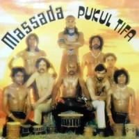 LP / MASSADA / PUKUL TIFA