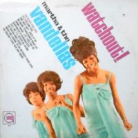 LP / MARTHA & THE VANDELLAS / WATCHOUT!