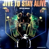 LP / DENNIS GARCIA / JIVE TO STAY ALIVE