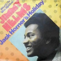 7 / JIMMY HELMS / JACK HORNER'S HOLIDAY / WHAT'LL I DO WITH MY MIND