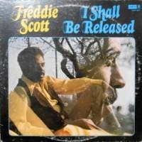 LP / FREDDIE SCOTT / I SHALL BE RELEASED