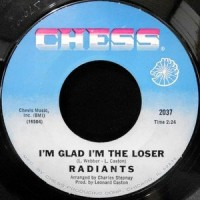 7 / RADIANTS / I'M GLAD I'M THE LOSER / HOLD ON