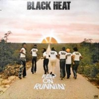 LP / BLACK HEAT / KEEP ON RUNNIN'