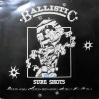 LP / V.A. / BALLISTIC SURE SHOTS