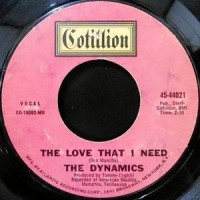 7 / THE DYNAMICS / THE LOVE THAT I NEED / ICE CREAM SONG