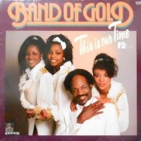 12 / BAND OF GOLD / THIS IS OUR TIME / NEVER GONNA LET YOU GO