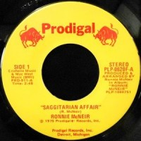 7 / RONNIE MCNEIR / SAGGITARIAN AFFAIR / YOU BETTER COME ON DOWN