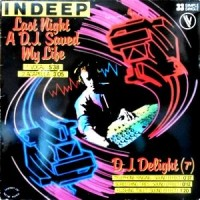 12 / INDEEP / LAST NIGHT A D.J. SAVED MY LIFE
